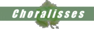 Choralisses